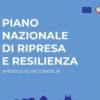 Il PNRR inviato a Bruxelles, cosa è e come funziona: scarica il testo definitivo